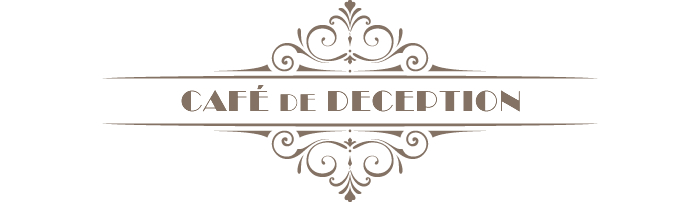 Cafe de deception